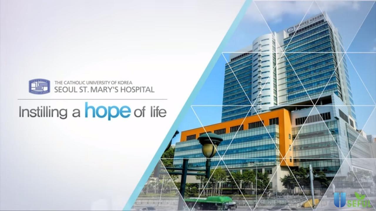 Review bệnh viện Seoul St. Mary's đại học Catholic kèm bảng giá khám - Majamja.com